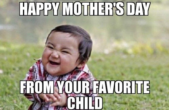 Funny Mothers Day Meme