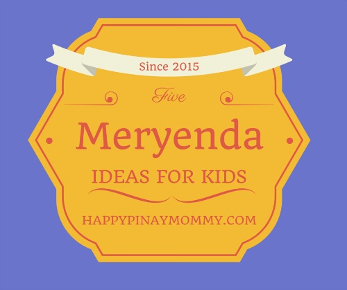 five meryenda ideas for kids
