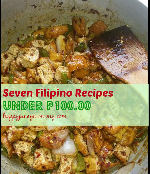 seven filipino recipes under 100 pesos