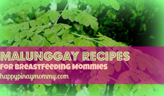 Malunggay Recipes for Breastfeeding Moms