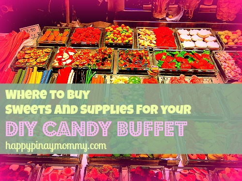 where to buy supplies for diy candy buffets in the philippines rh happypinaymommy com