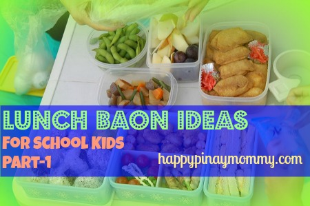 Running out of lunch baon ideas for school kids? Here are some suggestions.