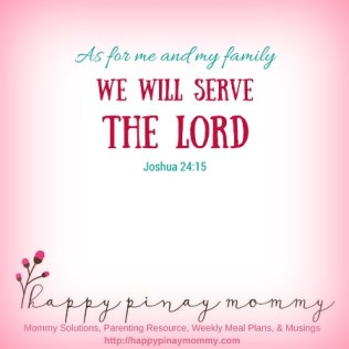 This passage grounds us about our mission as a family, which is to obey and serve the Lord.