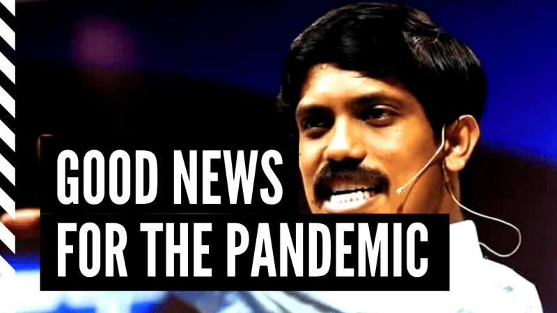 Good News For The Pandemic
