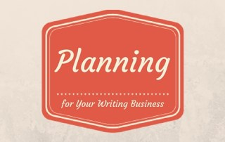 Make a Plan for your Writing Business