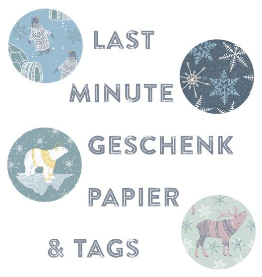 last minute geschenkpapier und tags, geschenkpapier fuer weihnachten, weihnachtsgeschenkpapier, freebie geschenkpapier und tags