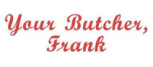 Your Butcher Frank
