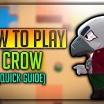 Crow Brawl Star Complete Guide, Tips, Wiki & Strategies Latest!