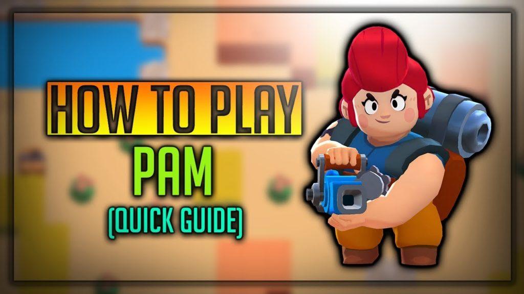 Pam Brawl Stars Complete Guide