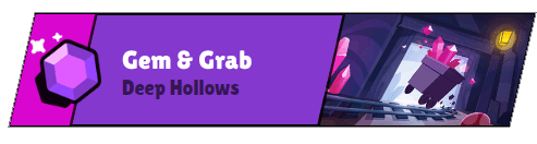 Deep Hollows Gem And Grab - Copy