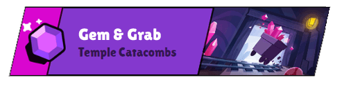 Gem And Grab Temple Catacombs