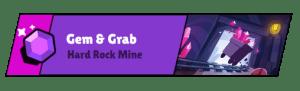 Gem Grab Hard Rock Mine