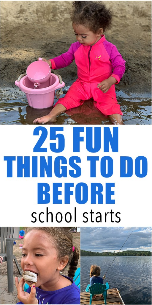 25 Things to do with kids Before School Starts