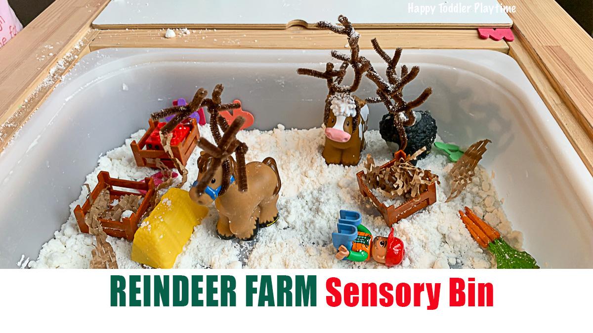 Reindeer Farm Sensory Bin Happy Toddler Playtime