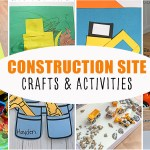 30 Construction Site Activities For Kids Happy Toddler Playtime