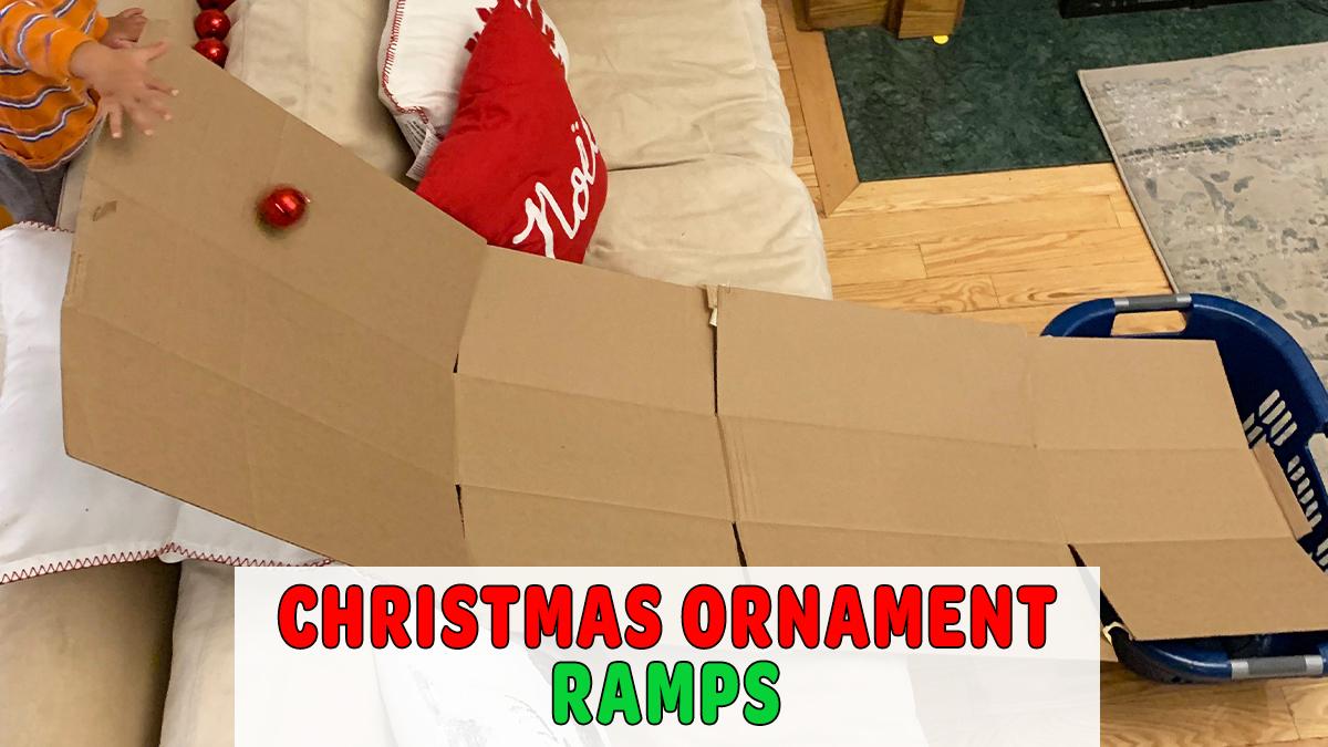 Christmas Ornament Ramp