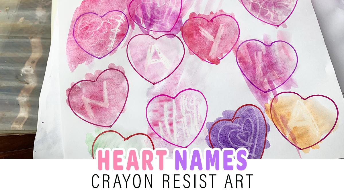 Heart Names: Crayon Resist Activity