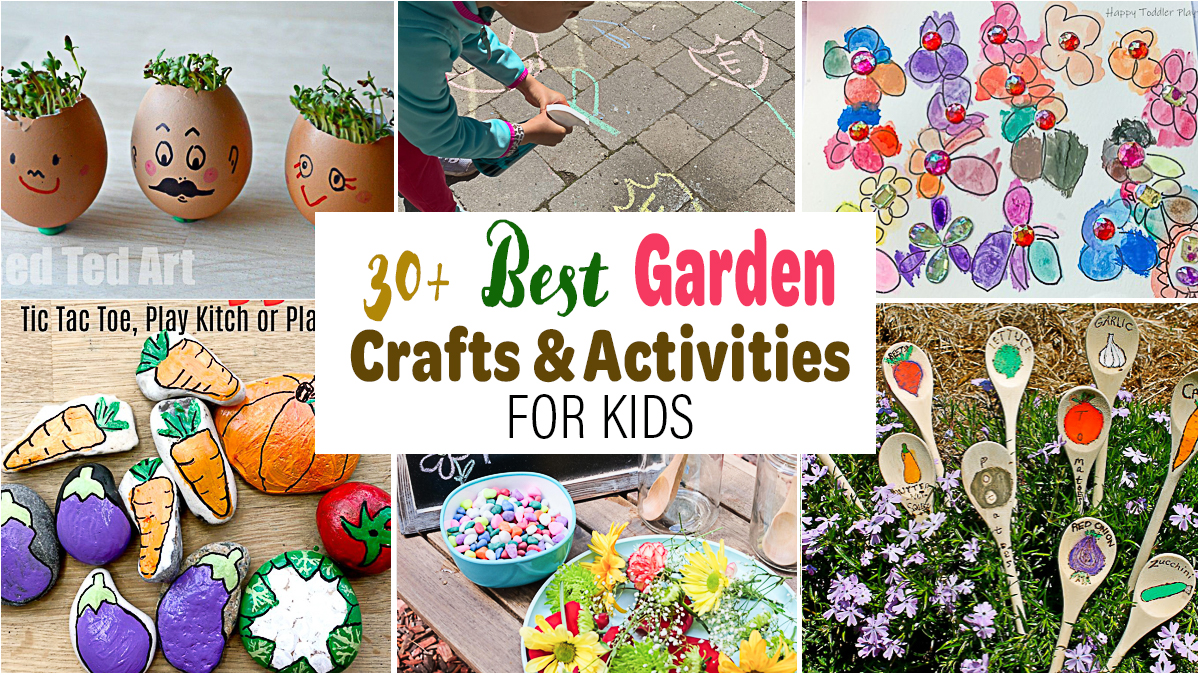 30+ the Best Garden Themed Crafts & Activities