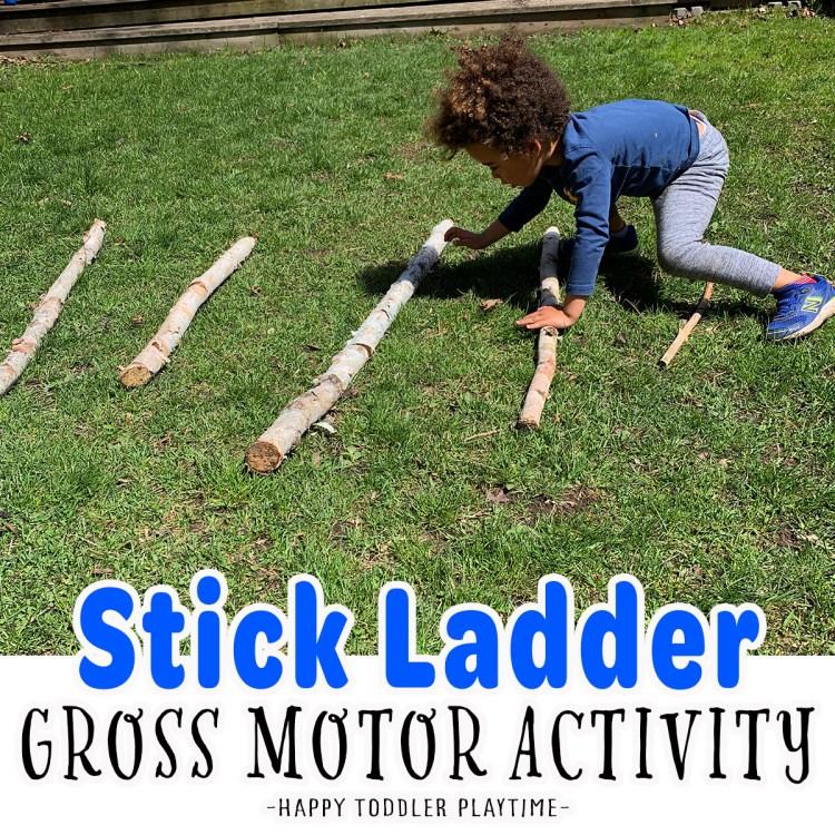 Stick Ladder: Outdoor Gross Motor Activity