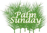 Palm Sunday Sign