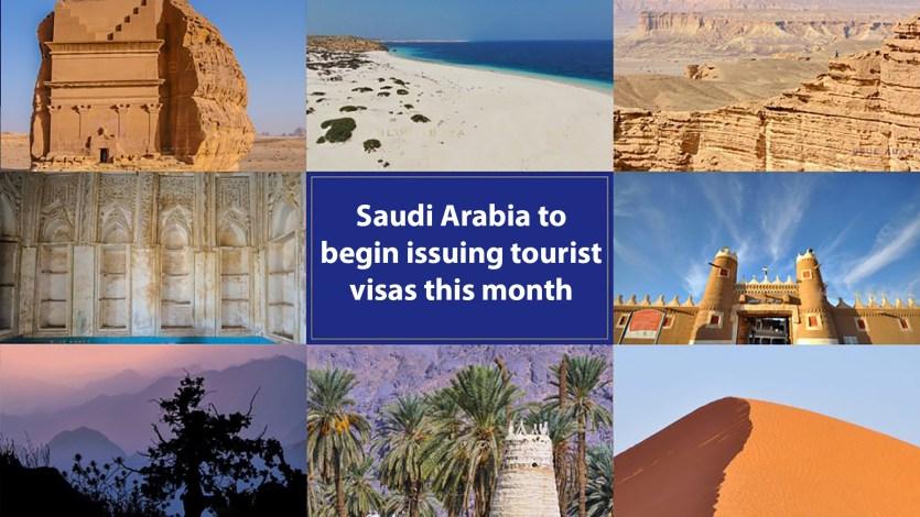 Saudi Arabia to begin issuing tourist visas this month