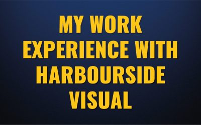 My work experience with Harbourside Visual