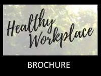 Healthy Workplace Brochure