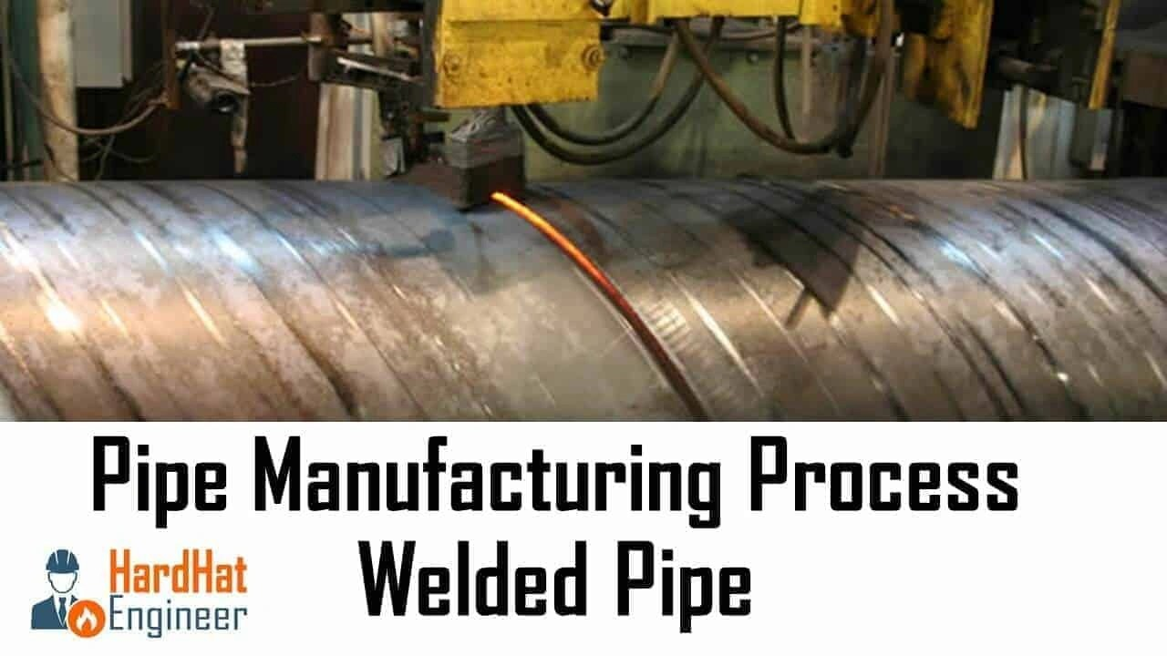 Welded Pipe Manufacturing Methods Saw Erw Efw Amp Hfw