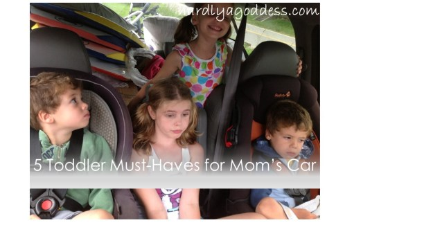 5 Toddler Must-Haves for Mom's Car