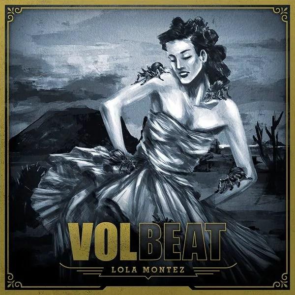 "Volbeat – ""Lola Montez"": Hard Rock Daddy Review - Hard Rock"