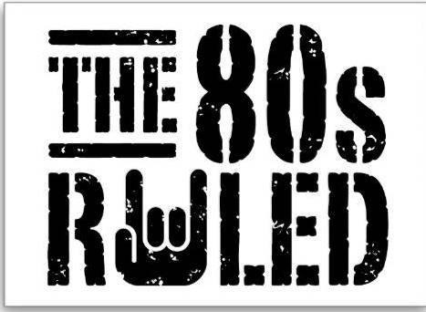 The 80's Ruled