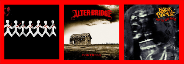 Three For Thursday - Three Days Grace, Alter Bridge, Faster Pussycat