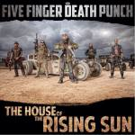 "Five Finger Death Punch – ""House Of The Rising Sun"":  Hard Rock Daddy Video Review"