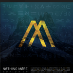 """Nothing More – """"Nothing More"""": Hard Rock Daddy Album Review"""