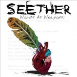 "Seether – ""Words As Weapons"": Hard Rock Daddy Review"