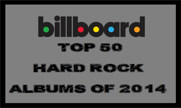 Billboard Top 50 Hard Rock Albums of 2014