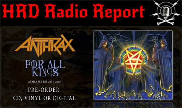 HRD Radio Report - Anthrax