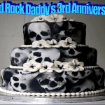 Hard Rock Daddy's 3rd Anniversary – A Look Back…A Look Ahead