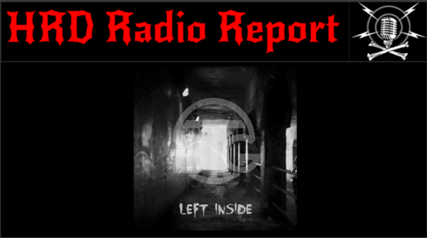 HRD Radio Report - Bridge To Grace - Left Inside
