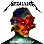 "Flashback Friday?  Not Exactly, but Metallica's ""Hardwired"" Feels Like Going ""Back to the Future"""