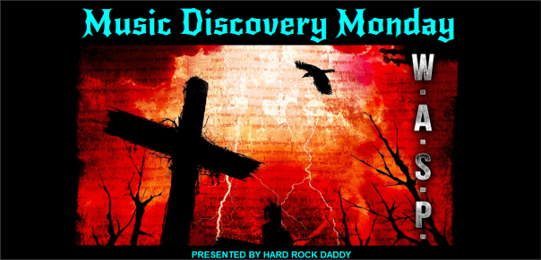 music-discovery-monday-w-a-s-p