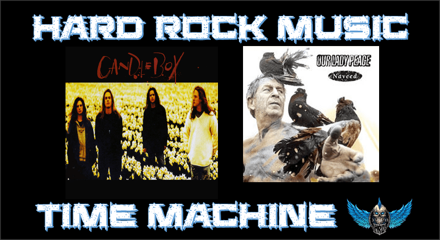 Hard Rock Music Time Machine - Candlebox - Our Lady Peace