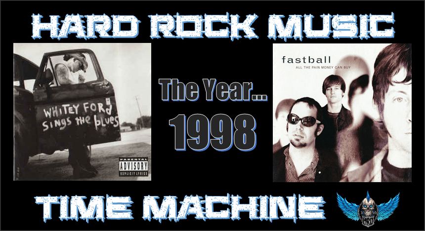 Hard Rock Music Time Machine: THE YEAR…1998