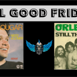 """Feel Good Friday: """"Love"""" Songs by John Cougar Mellencamp and Orleans"""