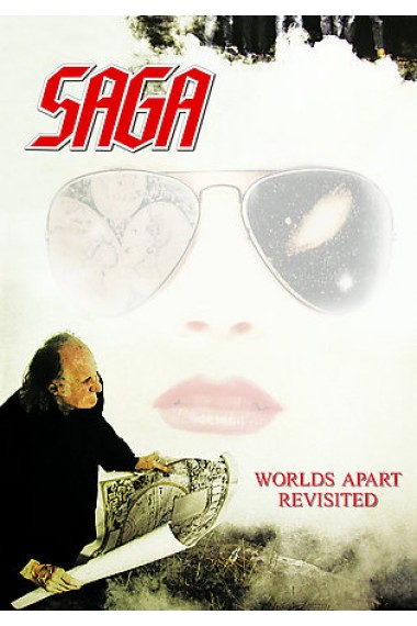 Saga - Worlds Apart Revisited (2CD/2DVD) (2007)