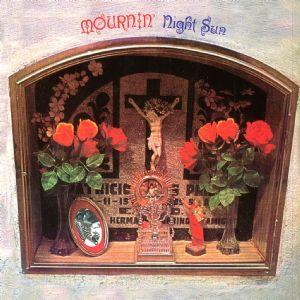 Night Sun - Mournin'(1972)