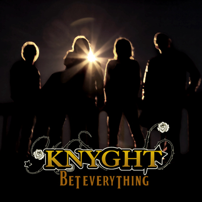 Knyght - Bet Everything (2009)