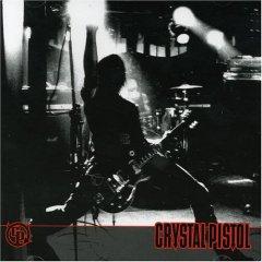 Crystal Pistol - S/T (Release Year - 2007)