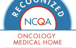 Upper Chesapeake Hematology & Oncology Services Earns National Recognitions for Patient-Centered Care