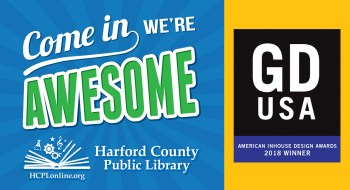Graphic Design USA Announces Harford County Public Library As A Winner Of 2018 American Inhouse Design Awards